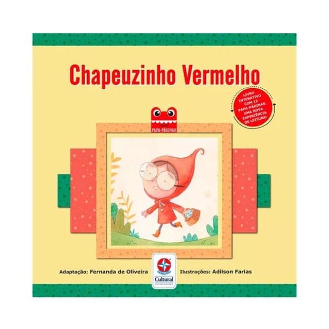 Livro Chapeuzinho Vermelho - Estrela Cultural