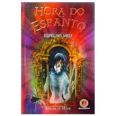 Livro-Hora-do-Espanto-Espelho-Meu-Ciranda-Cultural
