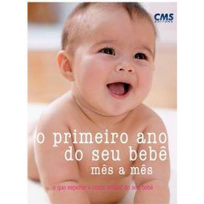 Livro---O-Primeiro-Ano-do-Seu-Bebe-Mes-a-Mes---CMS-Editora-