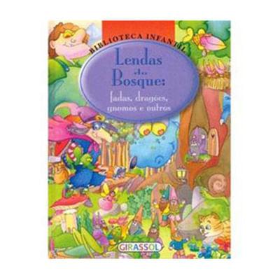 Livro---Lendas-do-Bosque---Editora-Girassol