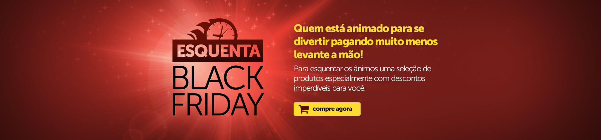 Esquenta BlackFriday