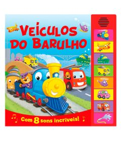 Livro-Infantil---Sons-Animados---Veiculos-do-Barulho---Ciranda-Cultural