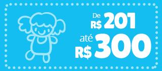 produtos e brinquedos ate 300 reais