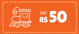 produtos e brinquedos ate 50 reais