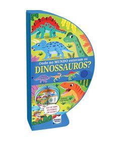 Livro---Onde-no-Mundo-Estavam-os-Dinossauros----Globo---Happy-Books-0
