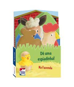 Livro-Infantil---De-uma-Espiadinha---Na-Fazenda---Happy-Books