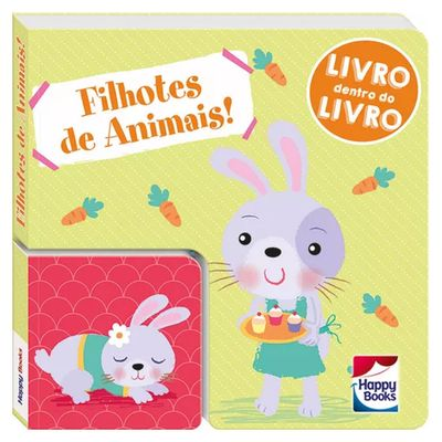 Livro-Infantil---Livro-Dentro-do-Livro---Filhotes-de-Animais---Happy-Books