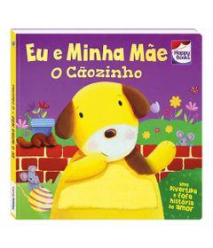 Livro-Infantil---Toque-e-Sinta---Eu-e-Minha-Mae---O-Caozinho---Happy-Books