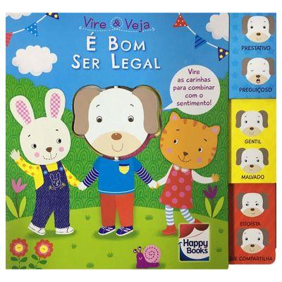 Livro-Infantil---Vire-e-Veja---E-Bom-Ser-Legal---Happy-Books