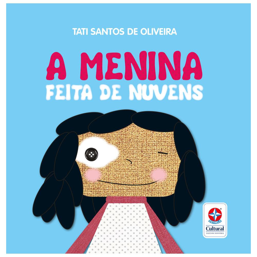 Livro Infantil - A Menina Feita de Nuvens - Estrela