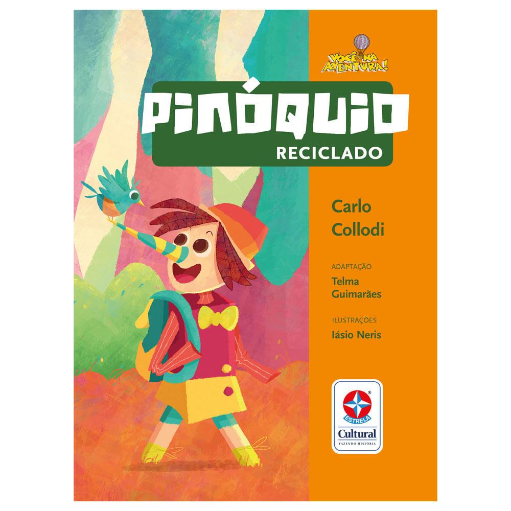 Livro Infantil - Pinóquio Reciclado - Estrela