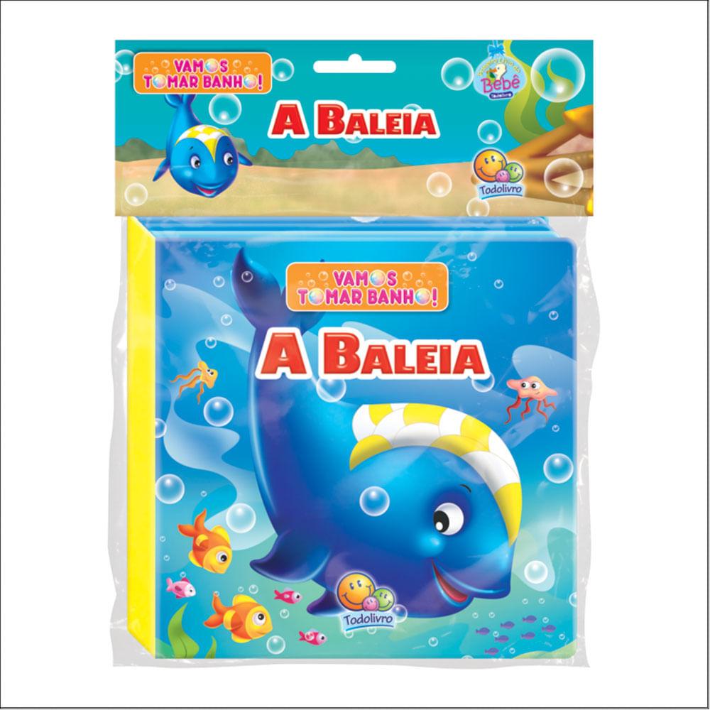 Livro de Banho com Figura - Vamos Tomar Banho - A Baleia - TodoLivro