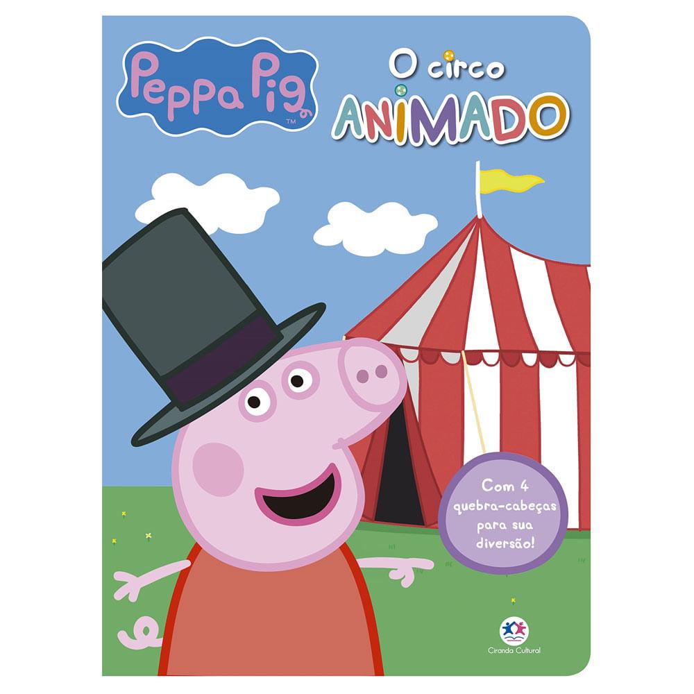 Livro Infantil com 4 Quebra-Cabeças - Peppa Pig - O Circo Animado - Ciranda Cultural