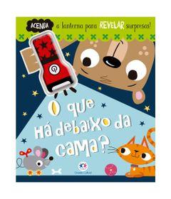 Livro-Infantil-com-Lanterna---O-Que-ha-Debaixo-da-Cama---Ciranda-Cultural