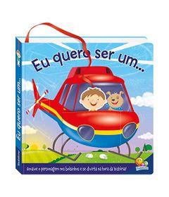 Livro-Infantil-com-Figura-de-Encaixe---Encaixa-no-Bolsinho----Eu-Quero-Ser-Um...---TodoLivro