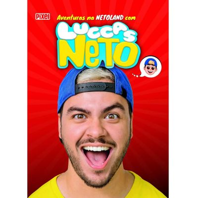 Livro-Infantil-As-Aventuras-na-Netoland-com-Luccas-Neto-Catavento-9788555461002_frente