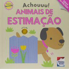 livro-infantil-capa-dura-pequeno-aprendiz-achouuu-animais-de-estimacao-happy-books-br_frente