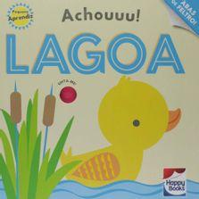 livro-infantil-capa-dura-pequeno-aprendiz-achouuu-lagoa-happy-books-br_frente