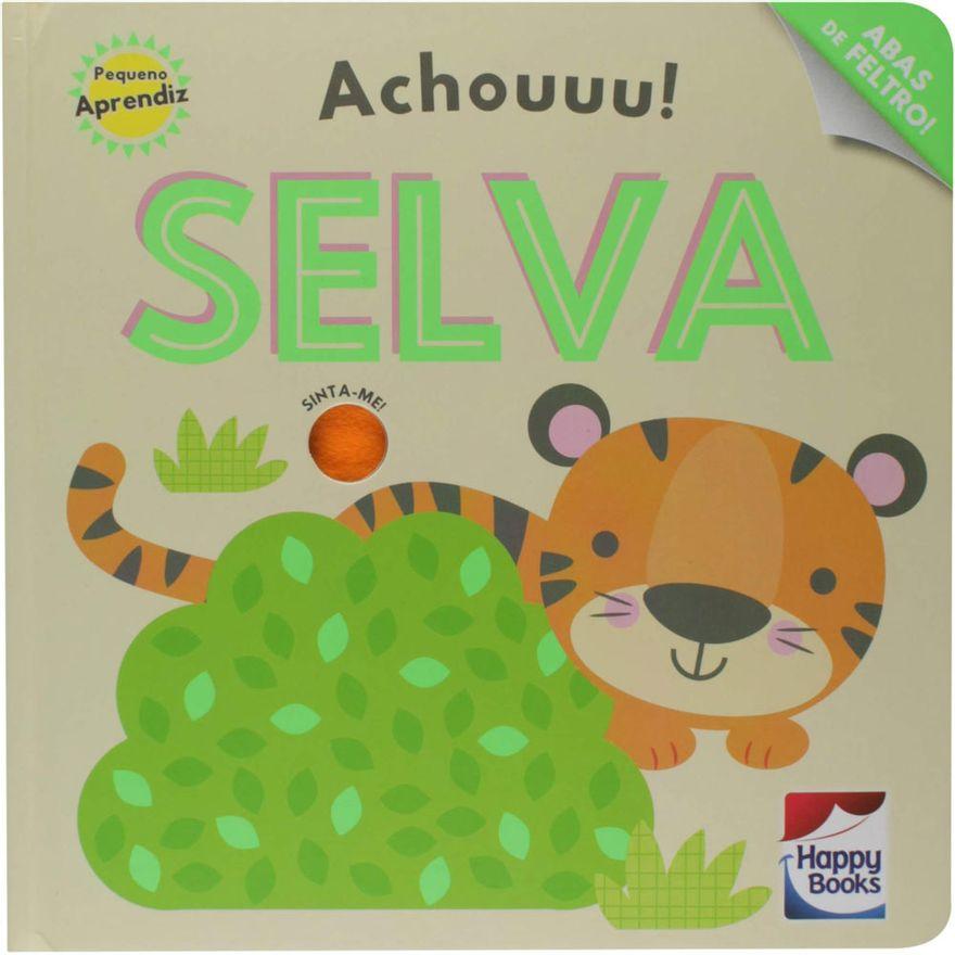 livro-infantil-capa-dura-pequeno-aprendiz-achouuu-selva-happy-books-br_frente