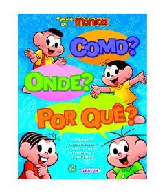 livro-infantil-turma-da-monica-como-onde-por-que-bandeirante_frente