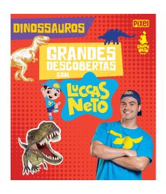 livro-infantil-grandes-descobertas-com-luccas-neto-dinossauros-bandeirante_frente