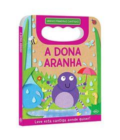 Livro-Infantil---Minhas-Primeiras-Cantigas---A-Dona-Aranha---DCL-Editora