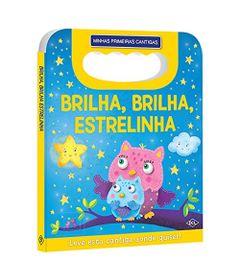 Livro-Infantil---Minhas-Primeiras-Cantigas---Brilha-Brilha-Estrelinha---DCL-Editora