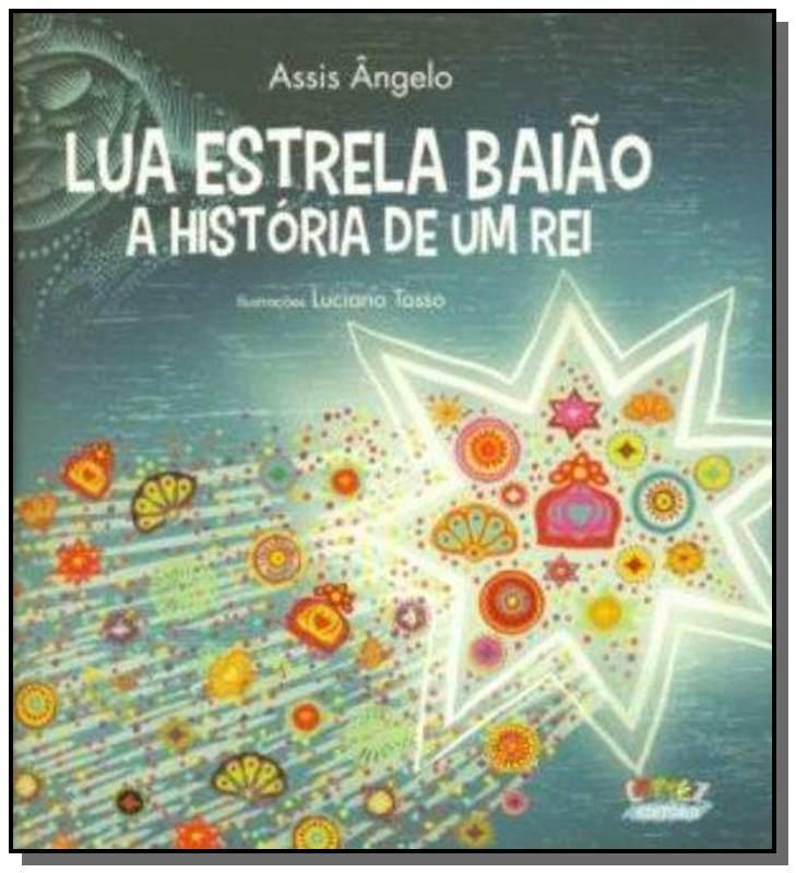 LUA ESTRELA BAIAO: A HISTORIA DE UM REI