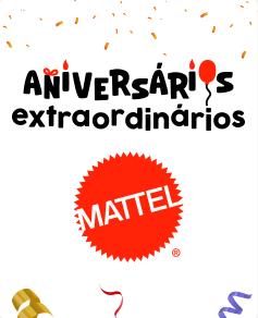 06 - Card - Generico - Aniversario Extraordinario Mattel - act