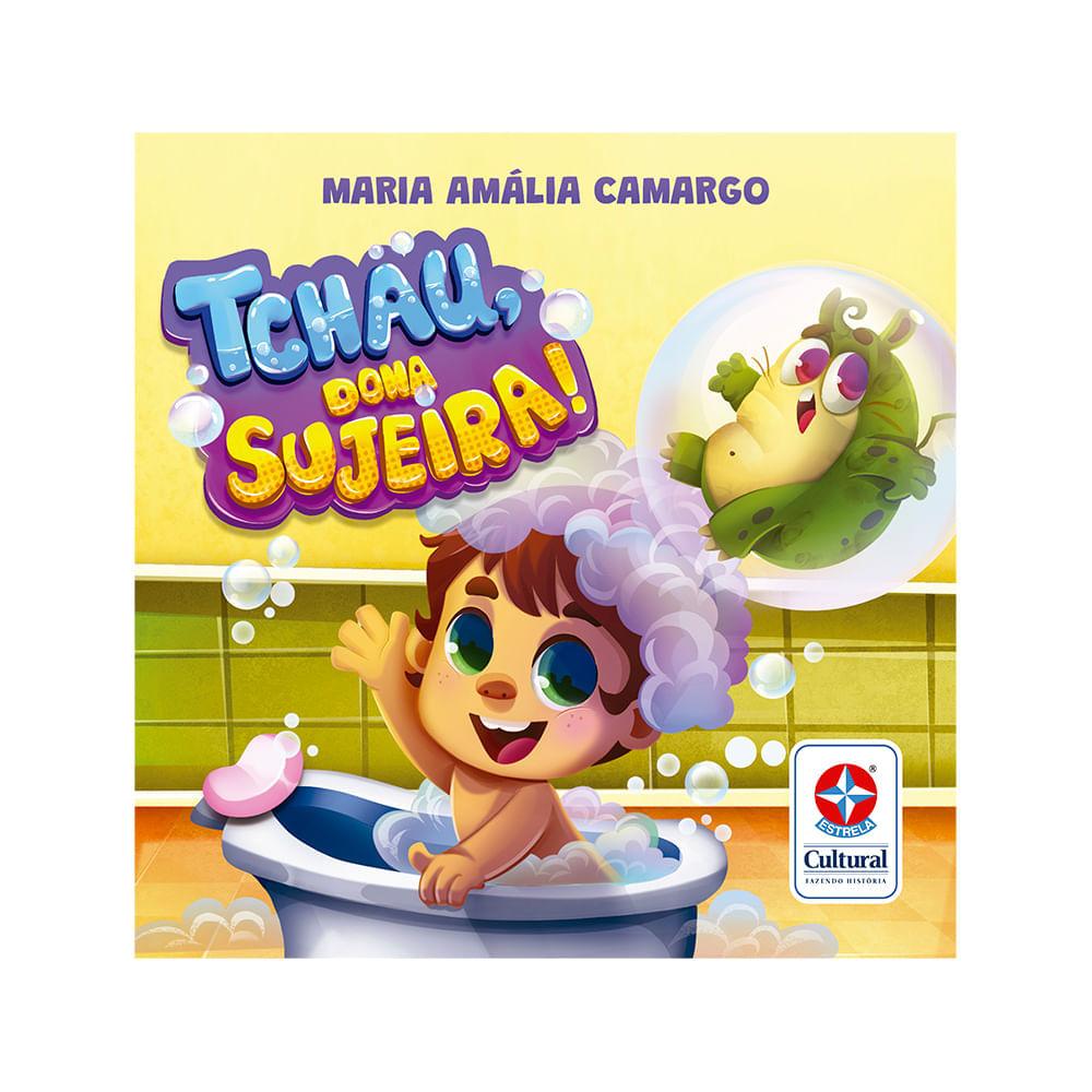 PRÉ-VENDA Livro Tchau, Dona Sujeira! - Estrela Cultural